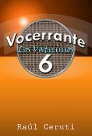 Vocerrante 6 – Los Vaticinios